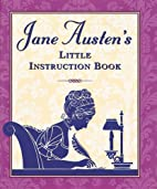 Jane Austen's Little Instruction Book…