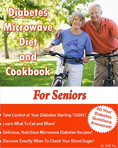 diabetes-microwave-diet-and-cookbook-for-seniors-complete-with-weight-loss-guide-for-seniors