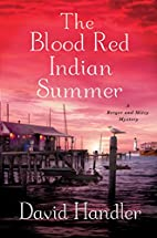 The Blood Red Indian Summer: A Berger and…