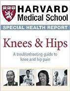 Harvard Medical School Knees & Hips: A…