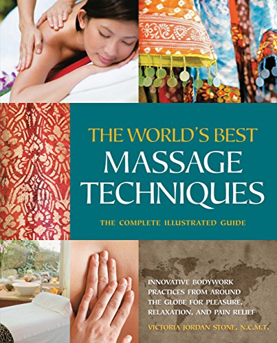 the-worlds-best-massage-techniques-the-complete-illustrated-guide
