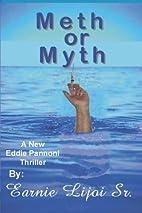 Meth or Myth (Eddie Pannoni Thriller) by…