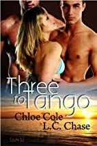 Three to Tango by L C Chase