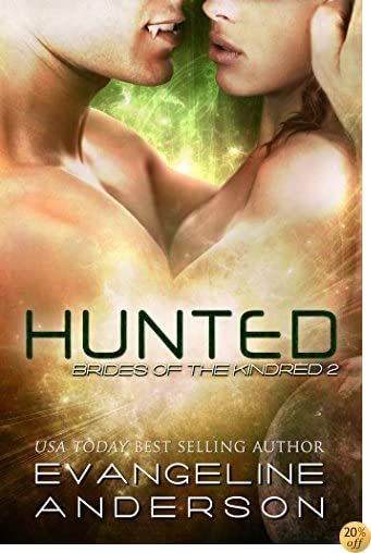 THunted: (Alien-vampire science fiction romance) (Book 2 of the Brides of the Kindred Alien Warrior Romance series)