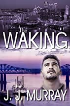 The Waking by H. M. Mann
