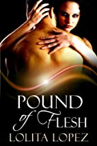 Pound of Flesh (An Erotic BDSM Tale) by…