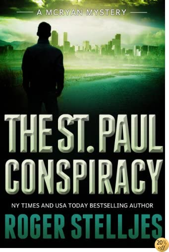 TThe St. Paul Conspiracy: A compelling crime thriller (Mac McRyan Mystery Series Book)