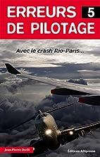 Erreurs de Pilotage - Tome 5 : Crash…