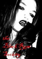 the Black Rose Society by Jessica Anders