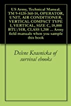 US Army, Technical Manual, TM 9-4120-360-14,…