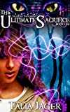 Review: The Ultimate Sacrifice by Talia Jager
