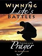 Winning Life's Battles through Prayer…