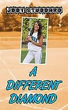 A Different Diamond (Softball Star Series)…
