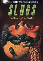 Slugs (Midnight Madness) by Juan Piquer…