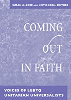 Coming Out in Faith: Voices of LGBTQ…