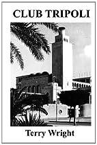 Club Tripoli by Terry Wright