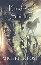 Kindred Spirits by Michelle Post
