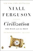 Civilization: The West and the Rest by Niall…