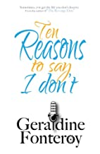 10 Reasons to Say I Don´t by Geraldine…