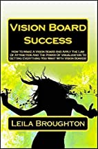 Vision Board Success: How To Make A Vision…