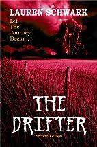 The Drifter by Lauren Schwark