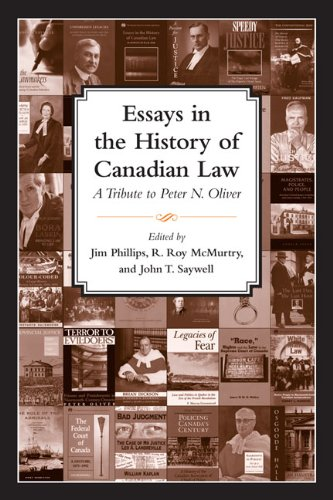 essays-in-the-history-of-canadian-law-a-tribute-to-peter-n-oliver-10