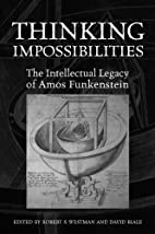 Thinking Impossibilities: The Intellectual…