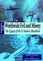 Worldwide Evil and Misery - The Legacy of…