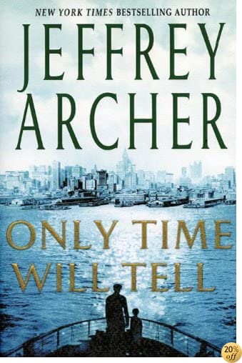 TOnly Time Will Tell (Clifton Chronicles Book 1)