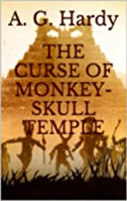 THE CURSE OF MONKEY-SKULL TEMPLE (The…