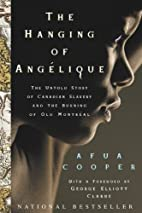 The Hanging Of Angelique: The Untold Story…