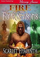 Fire of the Four Seasons (Siren Publishing…