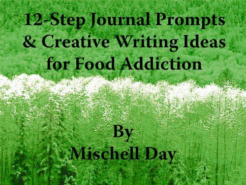 12-step-journal-prompts-creative-writing-ideas-for-food-addiction