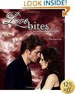 Love Bites: The Unofficial Saga of Twilight