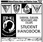 SURVIVAL, EVASION, RESISTANCE AND ESCAPE…