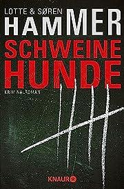Schweinehunde: Kriminalroman (Konrad…