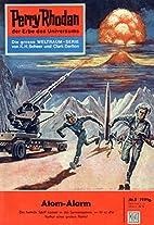 Perry Rhodan 5: Atom-Alarm (Heftroman):…