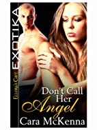 Don't Call Her Angel by Cara McKenna