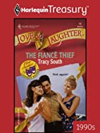 The Fiance Thief by Tracy South
