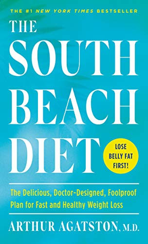 the-south-beach-diet-the-delicious-doctor-designed-foolproof-plan-for-fast-and-healthy-weight-loss