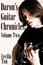 Daron's Guitar Chronicles: Volume Two by…