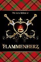 Flammenherz (Flammenherz-Saga, Band 1) by…