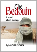 THE BEDOUIN by ROD CHARLES COHEN