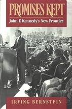 Promises Kept: John F. Kennedy's New…