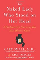 The Naked Lady Who Stood on Her Head: A…