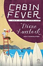 Cabin Fever by Diane Awerbuck