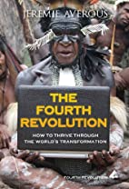 The Fourth Revolution - How to Thrive…
