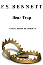 Bear Trap (A Special Brand of Justice Murder…