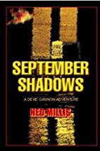 September Shadows by Ned Millis
