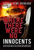 Where There Were No Innocents by Marjorie…